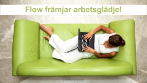 Flow främjar arbetsglädje