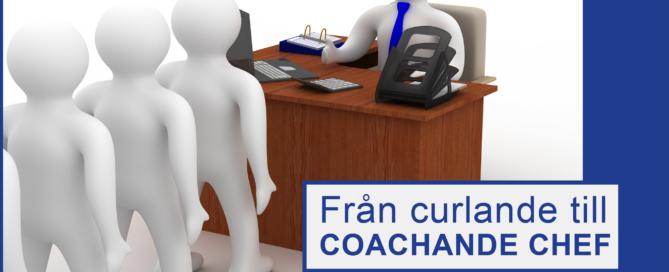 Från curlande till coachande chef