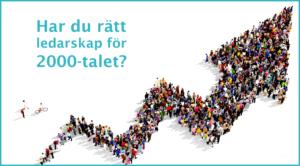 Bloggbild - Har du rätt ledarskap för 2000 talet