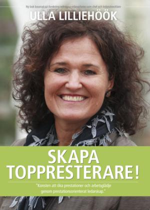 Boken Skapa Toppresterare av Ulla Lilliehöök