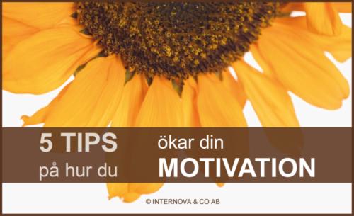 Ullas Blogg - 5 tips på hur du ökar din motivation