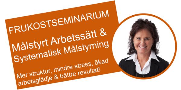 Frukostseminarium - Måstyrt arbetssätt och Stystematisk målstyrning