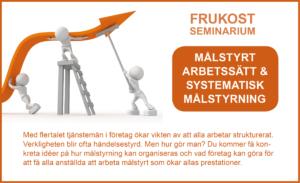 Frukostseminarium - målstyrt arbetssätt och systematisk målstyrning