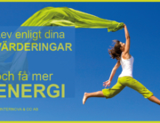 Lev enligt dina värderingar och få mer energi