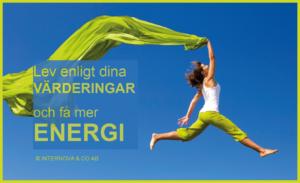 Lev enligt dina värderingar och får mer energi