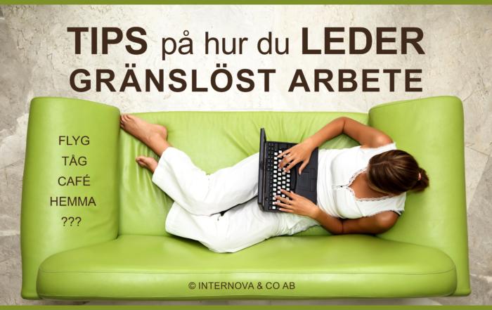 Bloggbild - Tips på hur du leder GRÄNSLÖST ARBETE - augusti 2018